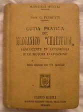 MANUALE HOEPLI MECCANICO CHAUFFEUR - ANNO 1913 - Dotto G. Pedretti