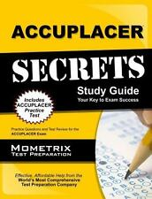 ACCUPLACER Secrets Study Guide: Practice Questions and Test Review for the ACCUP