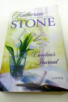 Caroline's Journal by Katherine Stone 2007 Paperback Novel Book