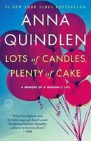Lots of Candles, Plenty of Cake: A Memoir of a Woman's Life , Quindlen, Anna