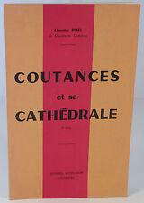 """CHANOINE PINEL """"COUTANCES ET SA CATHÉDRALE"""" GEOFFROY DE MONTBRAY LOUIS BEUVE"""