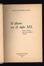 Miguel Melendez Munoz El Jibaro En El Siglo XIX Puerto Rico 1963