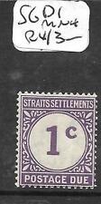 MALAYA STRAITS SETTLEMENTS  (P0105BB) POSTAGE DUE 1C  SG D1  MNH