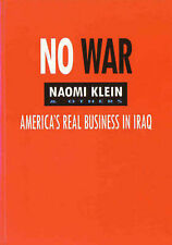 No War: America's Real Business in Iraq by Naomi Klein, et al. (Paperback, 2005)