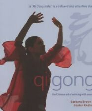 Qi Gong: The Chinese art of working with energy by Brown, Barbara Paperback The
