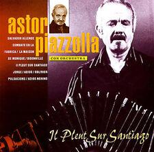 ASTOR PIAZZOLLA - ASTOR PIAZZOLLA: IL PLEUT SUR SANTIAGO NEW CD