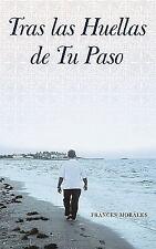 Tras Las Huellas de Tu Paso (Paperback or Softback)