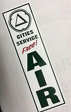Vintage,Cities Service, Free, Air, Sign,on White Aluminum,Metal,Approx. 6x21in.