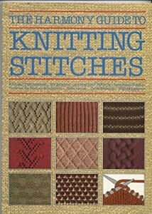 The Harmony Guide to Knitting Stitches: v. 1 by Lyric Books Ltd Paperback Book