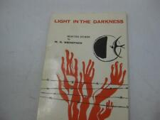 Light in the darkness: Selected stories by M. D. Weinstock Judaica