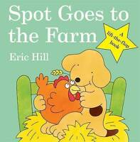 Spot Goes to the Farm (Spot Lift the Flap Book) by Eric Hill, NEW Book, FREE & F
