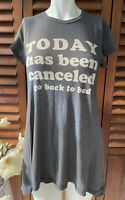 Wildfox Gray Sleep Shirt T-shirt Today Has Been Canceled Go Back To Bed SZ XS