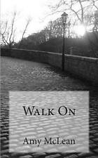 Good, Walk On, McLean, Amy, Book