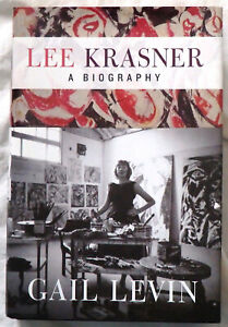 Lee Krasner: A Biography by Gail Levin Signed