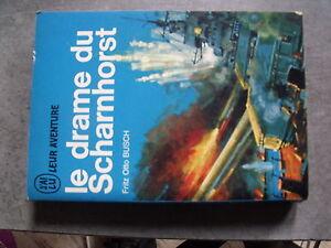 ^^ J'ai lu Bleu A90 Drame du Scharnhorst Otto Busch
