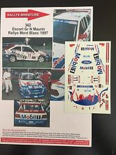 DECALS 1/43 FORD ESCORT COSWORTH MAURIN RALLYE MONT BLANC 1997 RALLY WRC