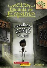 Escuela de Espanto: ¡el Casillero Se Comió a Lucía! (Escuela de Espanto #2) :...