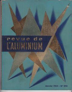 revue de l'aluminium. n°294 / janvier 1962  (industrie- architecture....)