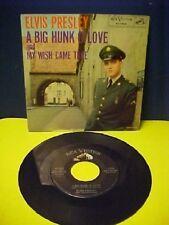 "♫ ELVIS PRESLEY ""A BIG HUNK OF LOVE / MY WISH CAME TRUE"" 45 record  ♫"