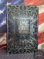 NEW Time Travel Short Stories - Edgar A Poe, H. G. Wells, Jack London Hardcover