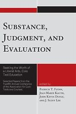 Substance, Judgment, and Evaluation: Seeking the Worth of a Liberal-ExLibrary