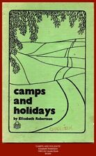"""CAMPS AND HOLIDAYS"" Elizabeth Robertson - 1969 Girl Guide Book"