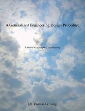 A Generalized Engineering Design Procedure : A Thesis in Aerospace...