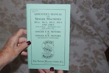 Singer Adjusters Manual for Service and Timing of 201 and 1200 Sewing Machines