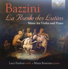 Bazzini: La Ronde Des Lutins - Music for Violin and Piano  CD NEW