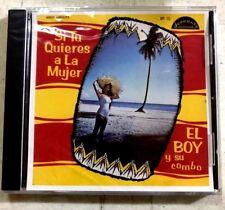 """EL BOY Y SU COMBO - """" SI TU QUIERES A LA MUJER"""" - CD"""