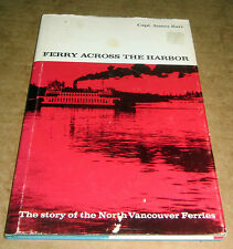 FERRY BOAT ACROSS HARBOR NORTH VANCOUVER FERRIES British Columbia Maritime Ship