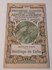PIRON SANTIAGO DE CUBA BIBLIOTHEQUE ILLUSTREE DES VOYAGES AUTOUR DU MONDE