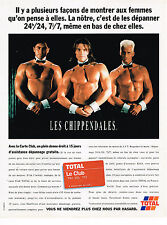 PUBLICITE ADVERTISING 025  1996  TOTAL   carte club LES CHIPPENDALES
