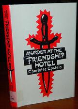 Murder At The Friendship Hotel. Charlotte Epstein. 1991