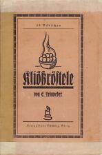 Kliößröstele von E. Leinweber/39. Bändchen/Verlag Hans Schwarz, Greiz/sehr alt