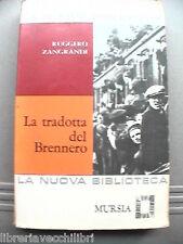 LA TRADOTTA DEL BRENNERO Ruggero Zangrandi Seconda Guerra Mondiale Storia WWII