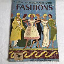 WALTER FOSTER Draw Paint Fashions V FRENCH Clothing Design Vintage Art Ephemera