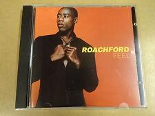 CD / ROACHFORD - FEEL