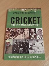 Cricket Conflicts and Controversies (forward by Greg Chappell)