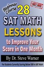28 SAT MATH LESSONS TO IMPROVE YOUR SCORE IN ONE MONTH - BEGINNER COURSE - WARNE