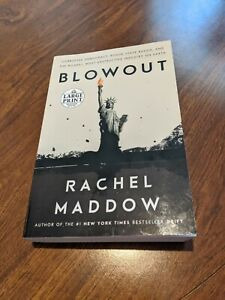 LARGE PRINT Blowout: Corrupted Democracy, Rogue State Russia, and the Richest