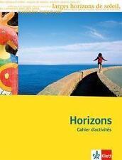 Klett Horizons Cahier d'activités Französisch Oberstufe ab 11. Klasse G8