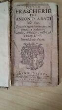DELLE FRASCHERIE DI DON ANTONIO ABATI DEL 1682