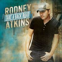 Take a Back Road by Rodney Atkins (CD, Oct-2011, Curb) GOOD