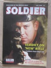 SOLDIER - JULY 2001 - LOCK, STOCK AND SA80 - WHAT DO YOU THINK OF ARMY LIFE