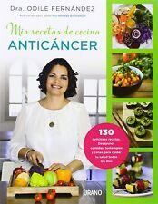 Mis Recetas de Cocina Anticancer. Libro Cocina Salud Saludable Anti Cancer