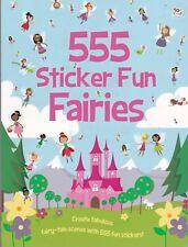 FAIRIES STICKER BOOK, 555 STICKER FUN FAIRIES, NEW PAPERBACK