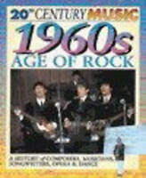 Very Good Jackie Gaff, 20th Century Music: The 60's: The Age of Rock Paperback,