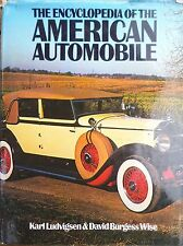 The Encyclopedia of the American Automobile by Karl Ludvigsen & David B Wise