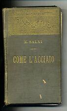 Edvige Salvi # COME L'ACCIAIO # G.B. Paravia & C. 1904